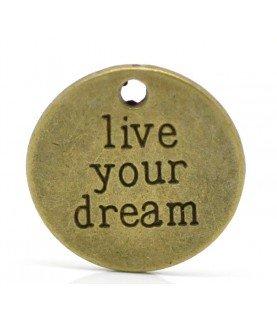 "Comprar Colgante redondo ""Live your dream"" de Conideade"