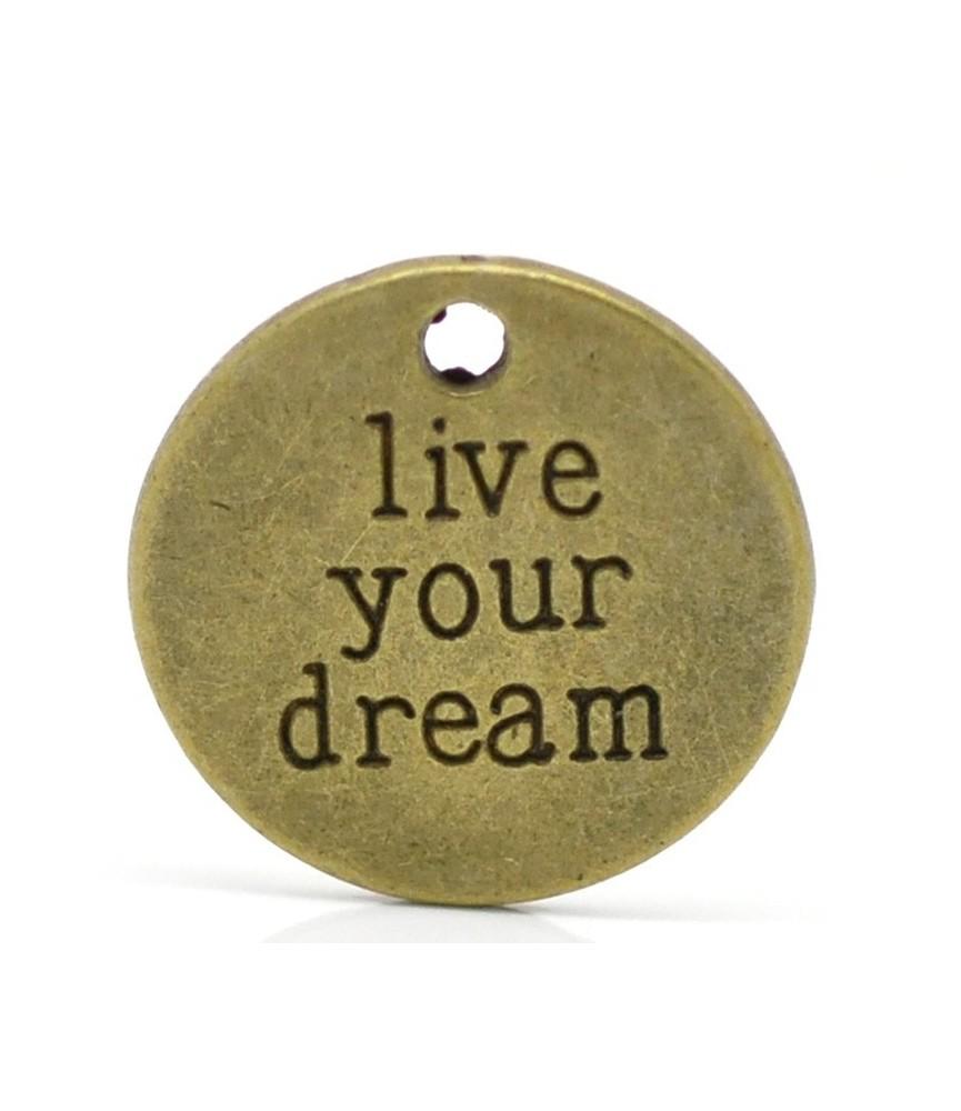 "Colgante redondo ""Live your dream"""