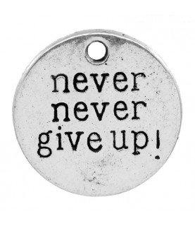 Colgante chapa never never give up