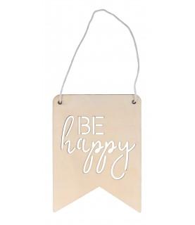 Placa de madera Be happy