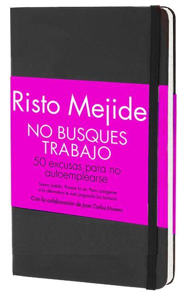 no busques trabajo de Risto Mejide cita a www.conideade.com