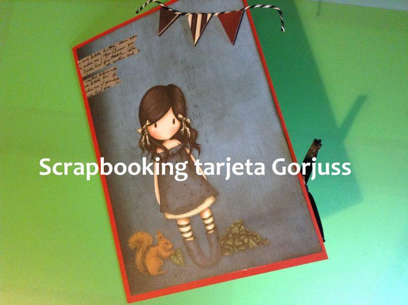 portada tarjeta Gorjuss Scrapbooking