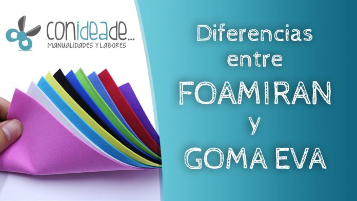 Diferencias entre foamirán y goma eva - Conideade